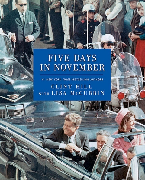 "Hill's book, ""Five Days in November."""