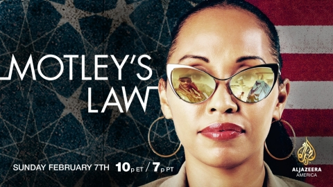 Al Jazeera America Presents: Motley's Law