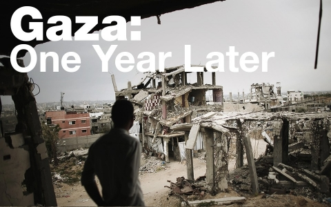 Gaza: One Year Later