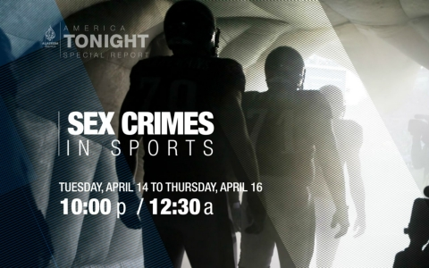 Thumbnail image for Sex Crimes in Sports: An 'America Tonight' special report