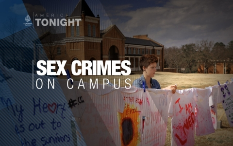 Thumbnail image for Sex Crimes on Campus: An America Tonight special series
