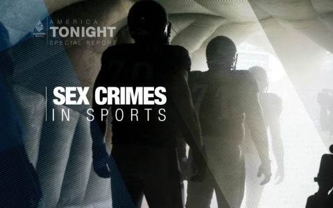 Thumbnail image for Sex Crimes in Sports: An America Tonight special report